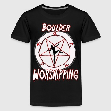 Boulder Worshipping - Teenager Premium T-Shirt