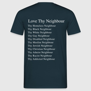 Love Thy Neighbour, tshirt blue - Men's T-Shirt
