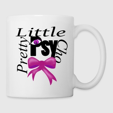 Pretty little psycho - Tasse