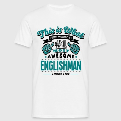 englishman world no1 most awesome - Men's T-Shirt