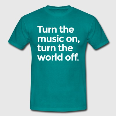 Turn the music on - Men's T-Shirt