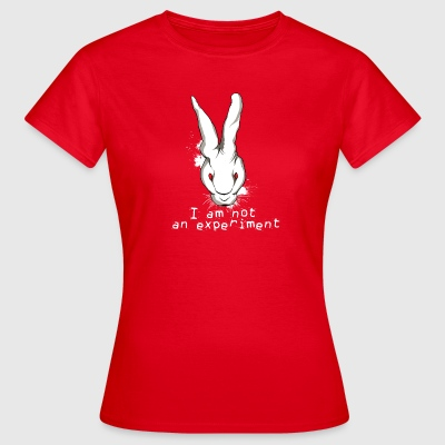 i-am-not-an-experiment animal rights T-Shirts - Women's T-Shirt