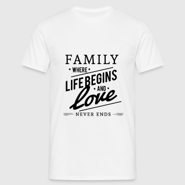 Family for live with love - Männer T-Shirt