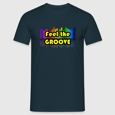 Feel the GROOVE - Men's T-Shirt