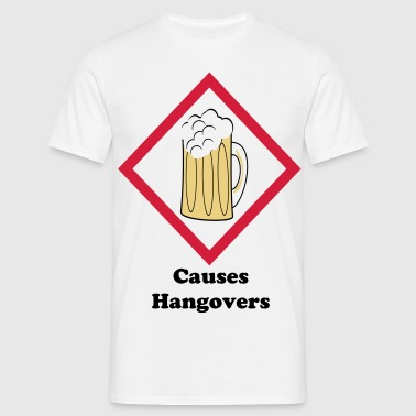 Men's Causes Hangovers T-Shirt - Men's T-Shirt