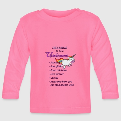 Reasons to be a Unicorn - Baby Long Sleeve T-Shirt