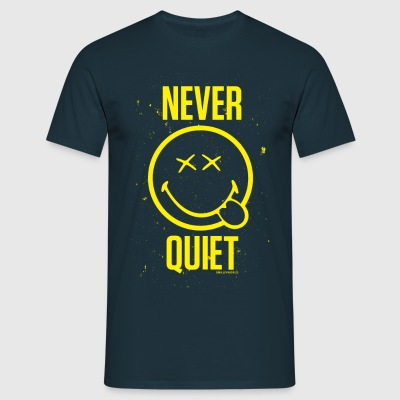 SmileyWorld Never Quiet Niemals Still - Männer T-Shirt