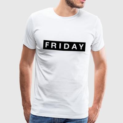 Friday - Premium-T-shirt herr