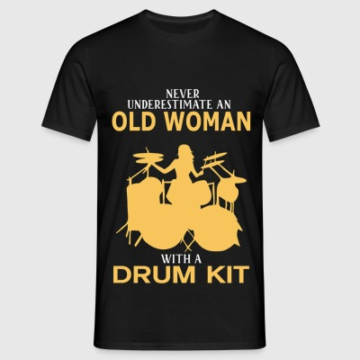 Never Underestimate An Old Woman With A Drum Kit - Men's T-Shirt