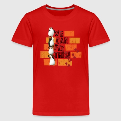 Pinguine 'We can fix this!' - Teenager Premium T-Shirt