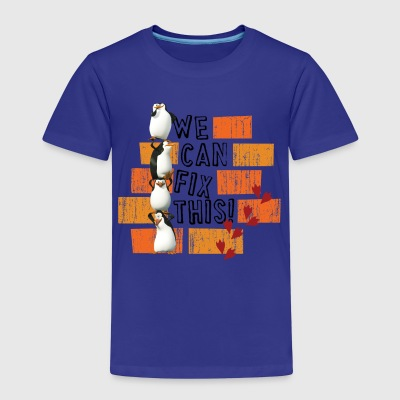 Pinguine 'We can fix this!' - Kinder Premium T-Shirt