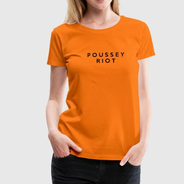 POUSSEY RIOT Orange is the new black t-shirt - T-shirt Premium Femme