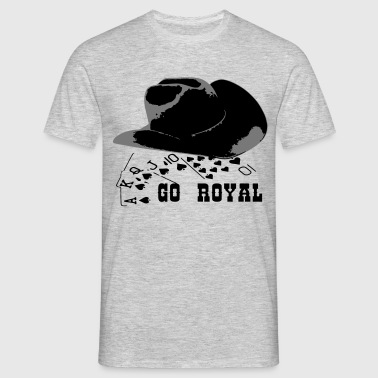Royal Flush GO ROYAL T-Shirts - Männer T-Shirt
