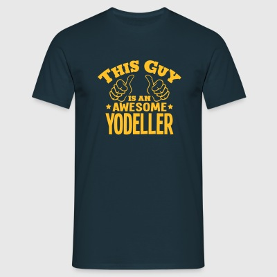 this guy is an awesome yodeller - Men's T-Shirt