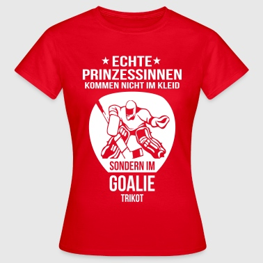 Eishockeytorwart Goalie Hockey Prinzessin T-Shirts - Frauen T-Shirt