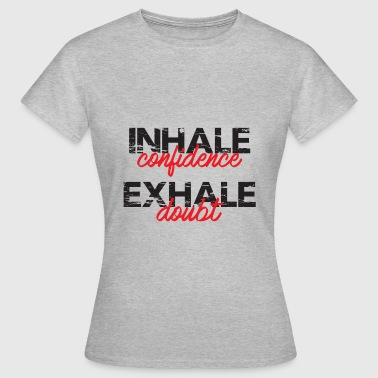 Inhale Exhale Grey Tshirt - Women's T-Shirt