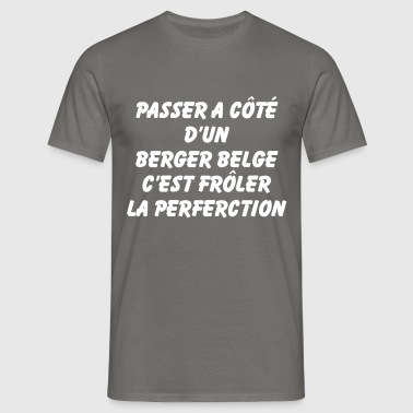 Frôler la perfection - T-shirt Homme