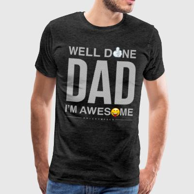 SmileyWorld Well Done Dad - Männer Premium T-Shirt