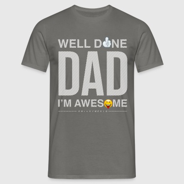 Smileyworld Papa Père Well Done Dad - T-shirt Homme