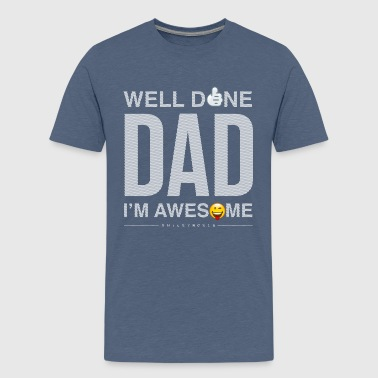 SmileyWorld Well Done Dad - Premium-T-shirt tonåring