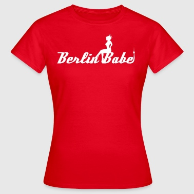 Berlin Babe - Frauen T-Shirt