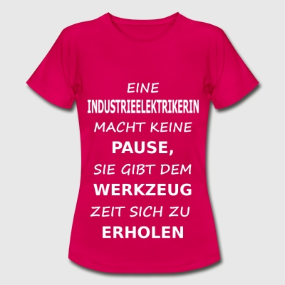 industrieelektrikerin T-Shirts - Frauen T-Shirt