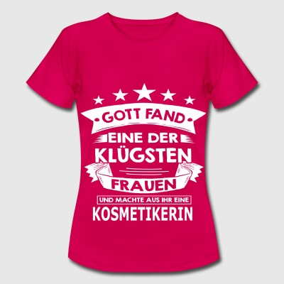 kosmetikerin T-Shirts - Frauen T-Shirt