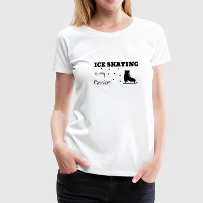 Ice Skating Skater Eislaufen Eisläufer Patinage T-Shirts - Women's Premium T-Shirt