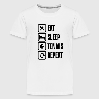 Eat Sleep Tennis Repeat Shirts - Teenage Premium T-Shirt
