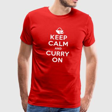 Keep calm and curry on T-shirts - Herre premium T-shirt
