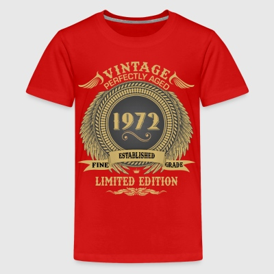 Vintage Perfectly Aged 1972 Limited Edition Shirts - Teenage Premium T-Shirt