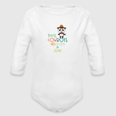 Real Cowboys are born in June Szc4p Baby Bodysuits - Organic Longsleeve Baby Bodysuit