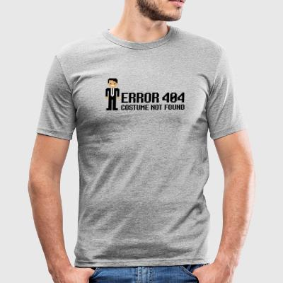 Error 404  - Costume not found T-Shirts - Men's Slim Fit T-Shirt