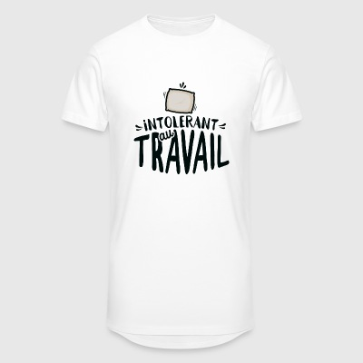 Intolérant au travail Tee shirts - T-shirt long homme