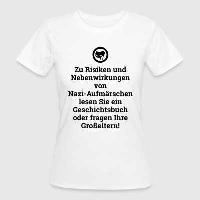 Risiken Nebenwirkungen Antifaschist Demonstration T-Shirts - Frauen Bio-T-Shirt