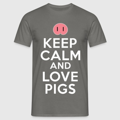 keep calm and love pigs T-Shirts - Männer T-Shirt
