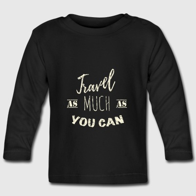 Travel as much as you can Vintage Långärmade T-shirts baby - Långärmad T-shirt baby