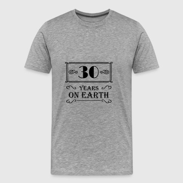 30 years on earth T-Shirts - Men's Premium T-Shirt