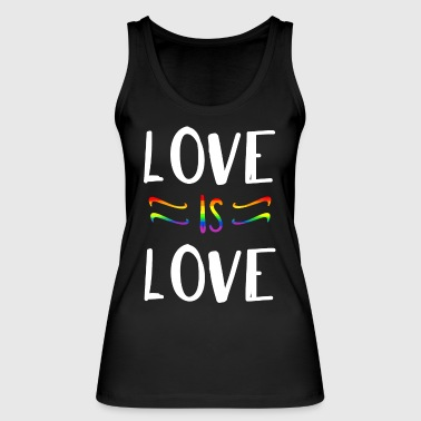 LOVE IS LOVE Top bio - Frauen Bio Tank Top von Stanley & Stella