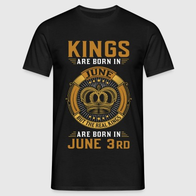 Kings Are Born In June 3rd T-Shirts - Men's T-Shirt