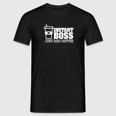 Instant boss, just add coffee Tee shirts - T-shirt Homme