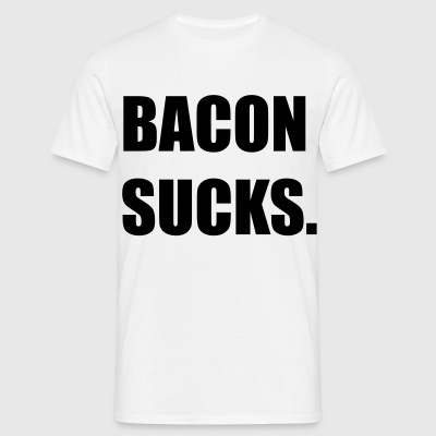 BACON SUCKS T-Shirts - Männer T-Shirt