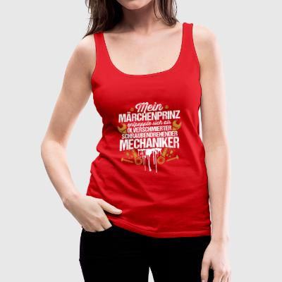 Mein Märchenprinz...Mechaniker Tops - Frauen Premium Tank Top