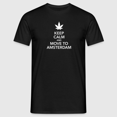 keep calm move to Amsterdam Holland Cannabis Weed - Männer T-Shirt