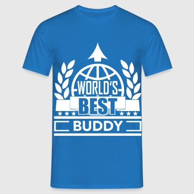 World's best Buddy 2 T-Shirts - Männer T-Shirt