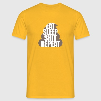 Eat Sleep Shit Repat - Mannen T-shirt