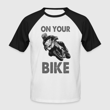 On Your Bike Baseball T-Shirt - Men's Baseball T-Shirt
