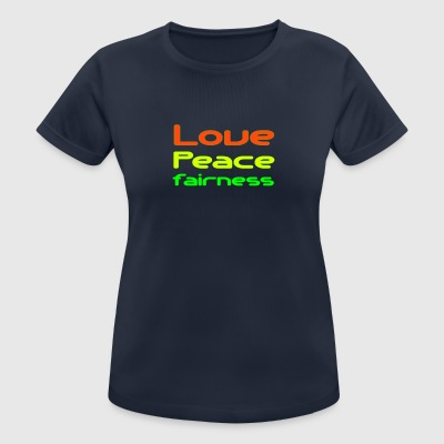 LovePeaceFairness (Women) - Frauen T-Shirt atmungsaktiv