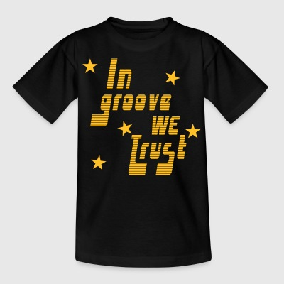 In Groove we trust Tee shirts - T-shirt Ado
