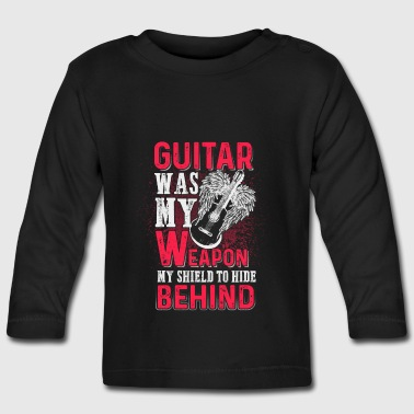 Guitar was my weapon - EN Baby Long Sleeve Shirts - Baby Long Sleeve T-Shirt